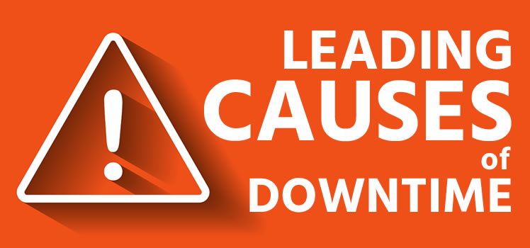 Leading Causes of Downtime