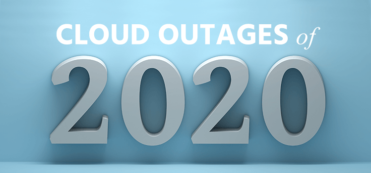 cloud outages of 2020